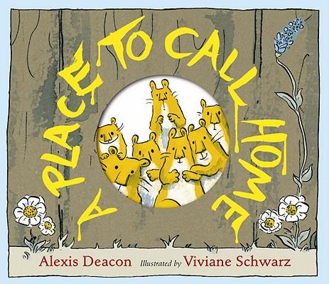 A Place to Call Home By Deacon, Alexis/ Schwarz, Viviane (ILT)